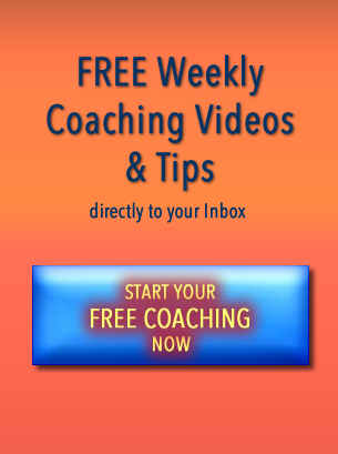 Start Your FREE Weekly Coaching Videos Now